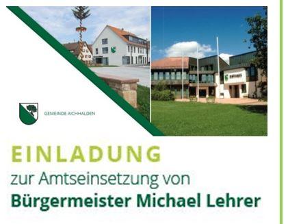 Einladung zur Amtseinsetzung Bürgermeister Michael Lehrer